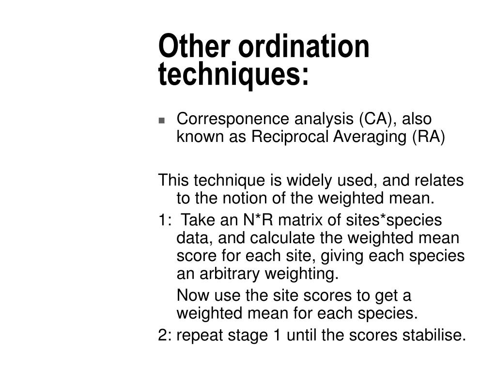 Other ordination techniques: