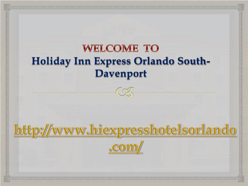 welcome to holiday inn express orlando south davenport l.