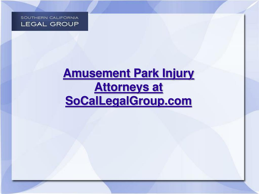 Amusement Park Injury Attorneys at SoCalLegalGroup.com