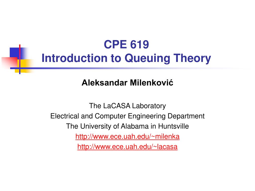 cpe 619 introduction to queuing theory l.