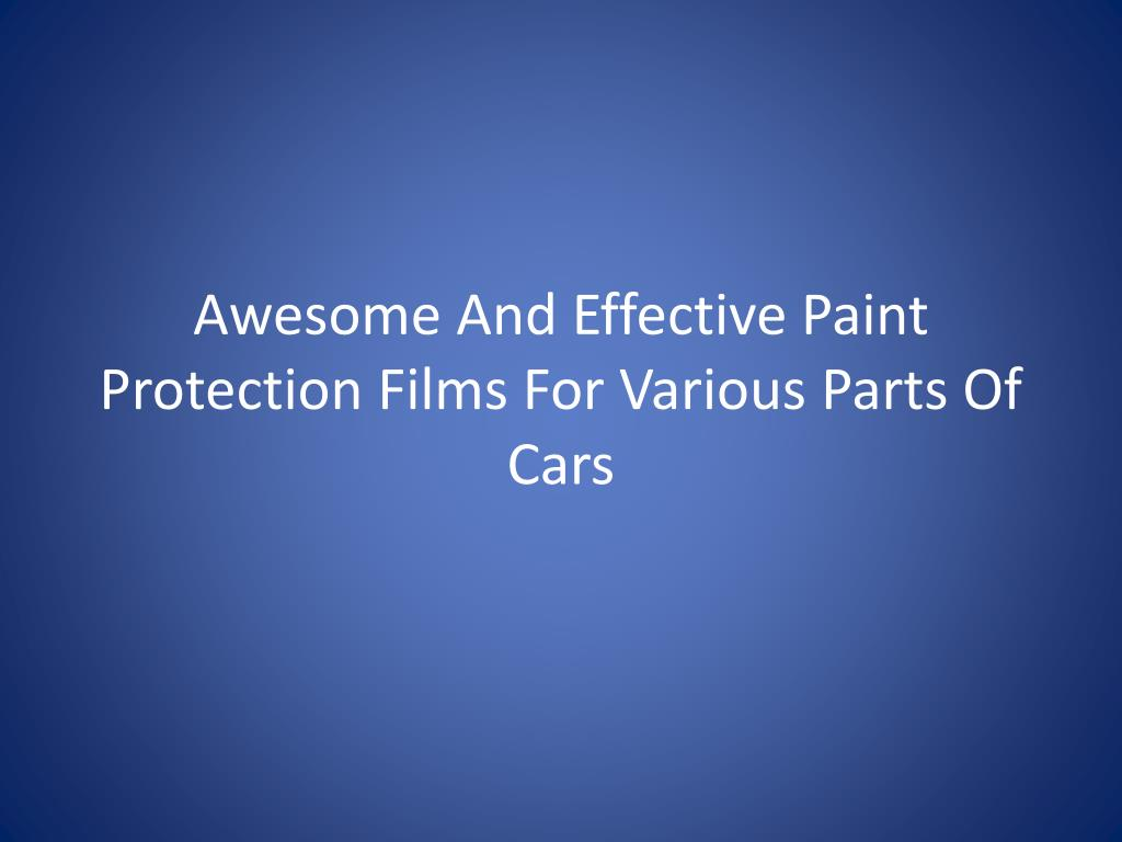 awesome and effective paint protection films for various parts of cars l.