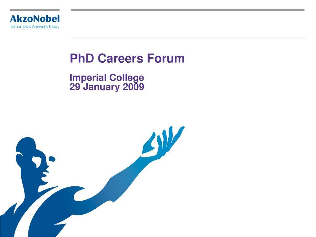 phd careers forum imperial college 29 january 2009 l.