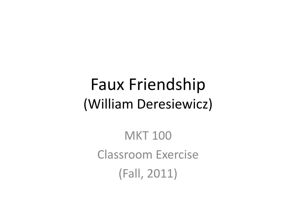 faux friendship william deresiewicz l.