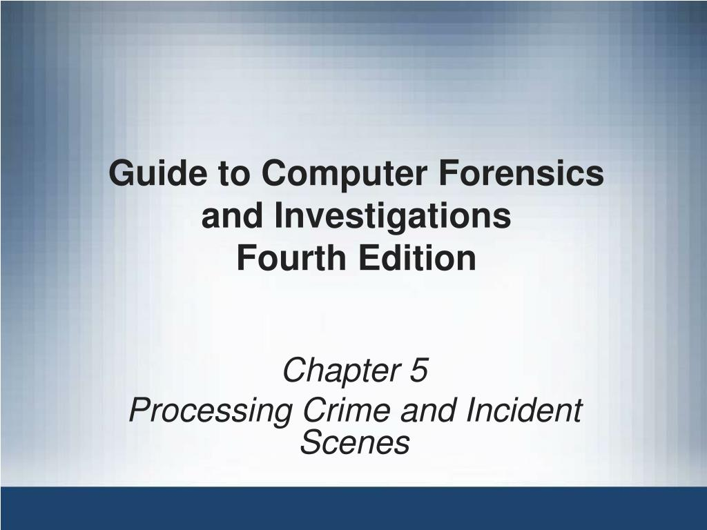 Guide to Computer Forensics