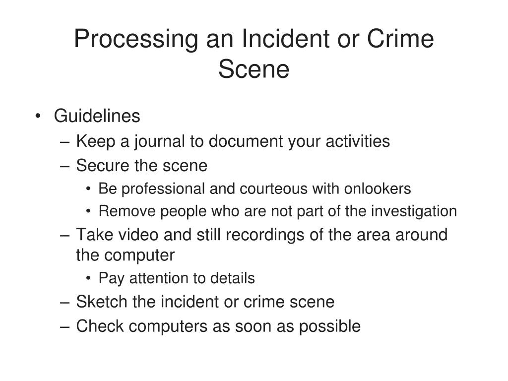 Processing an Incident or Crime Scene