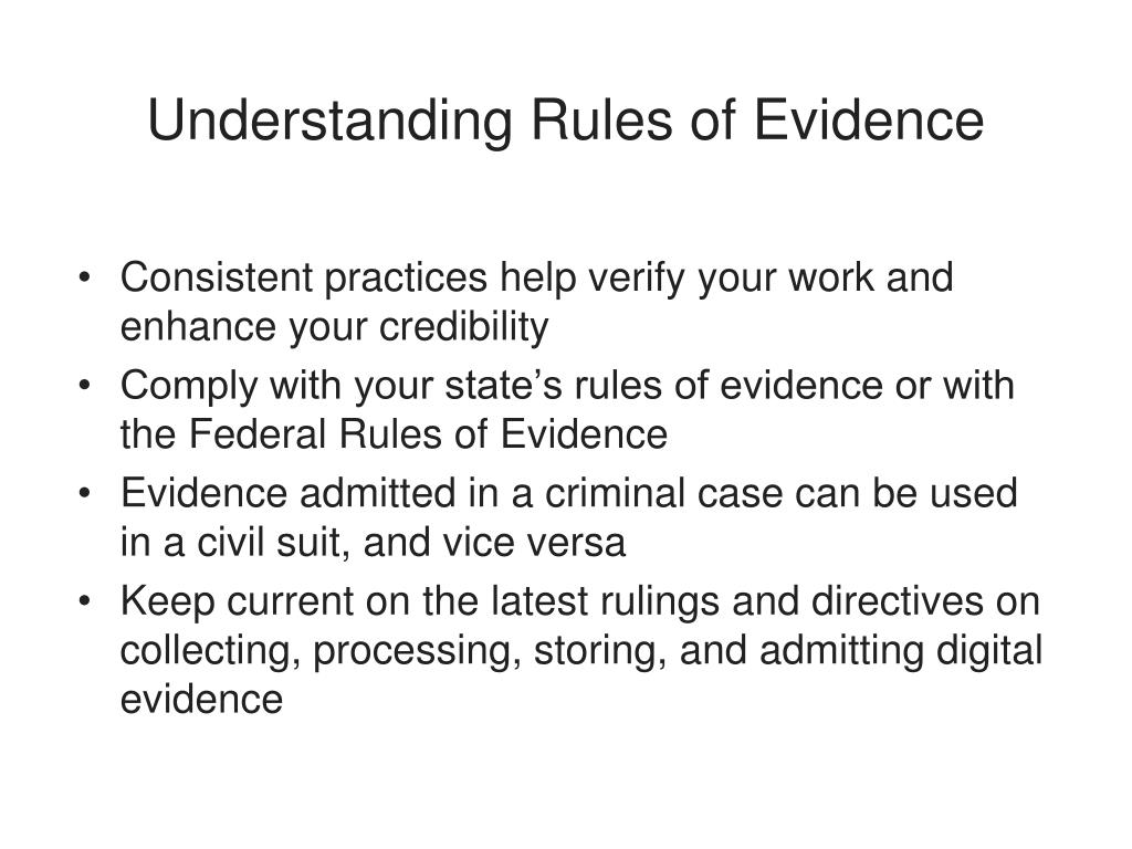 Understanding Rules of Evidence