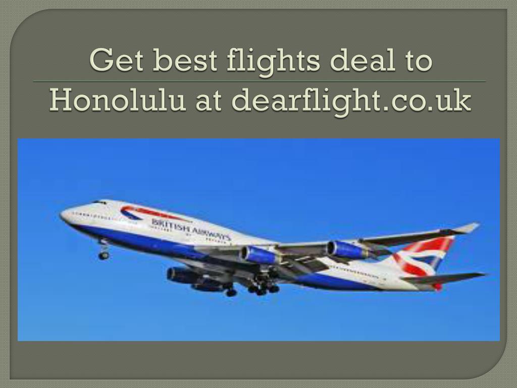 Get best flights deal to Honolulu at dearflight.co.uk