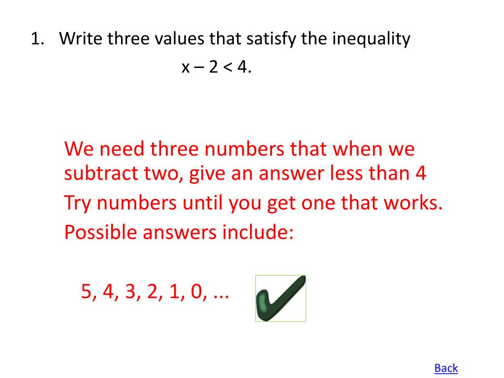 Write three values that satisfy the inequality