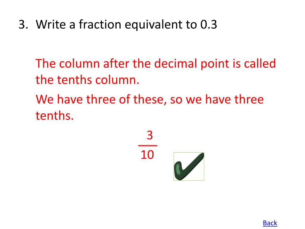 Write a fraction equivalent to 0.3