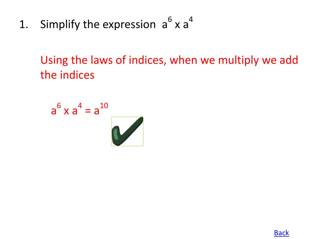 Simplify the expression  a