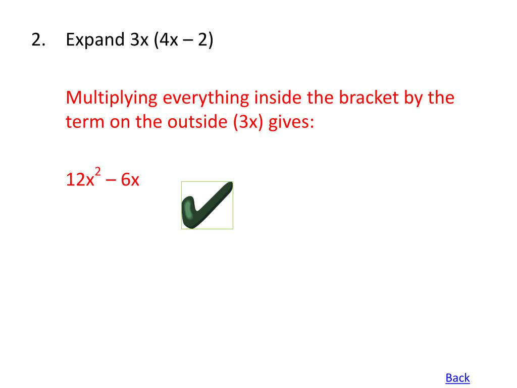 Expand 3x (4x – 2)