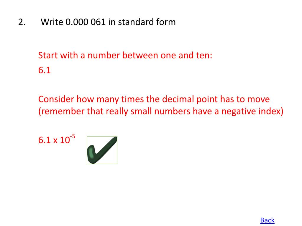 2. Write 0.000 061 in standard form