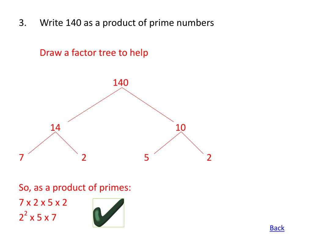 Write 140 as a product of prime numbers