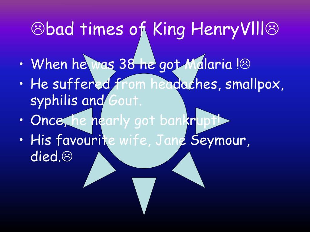 bad times of King HenryVlll