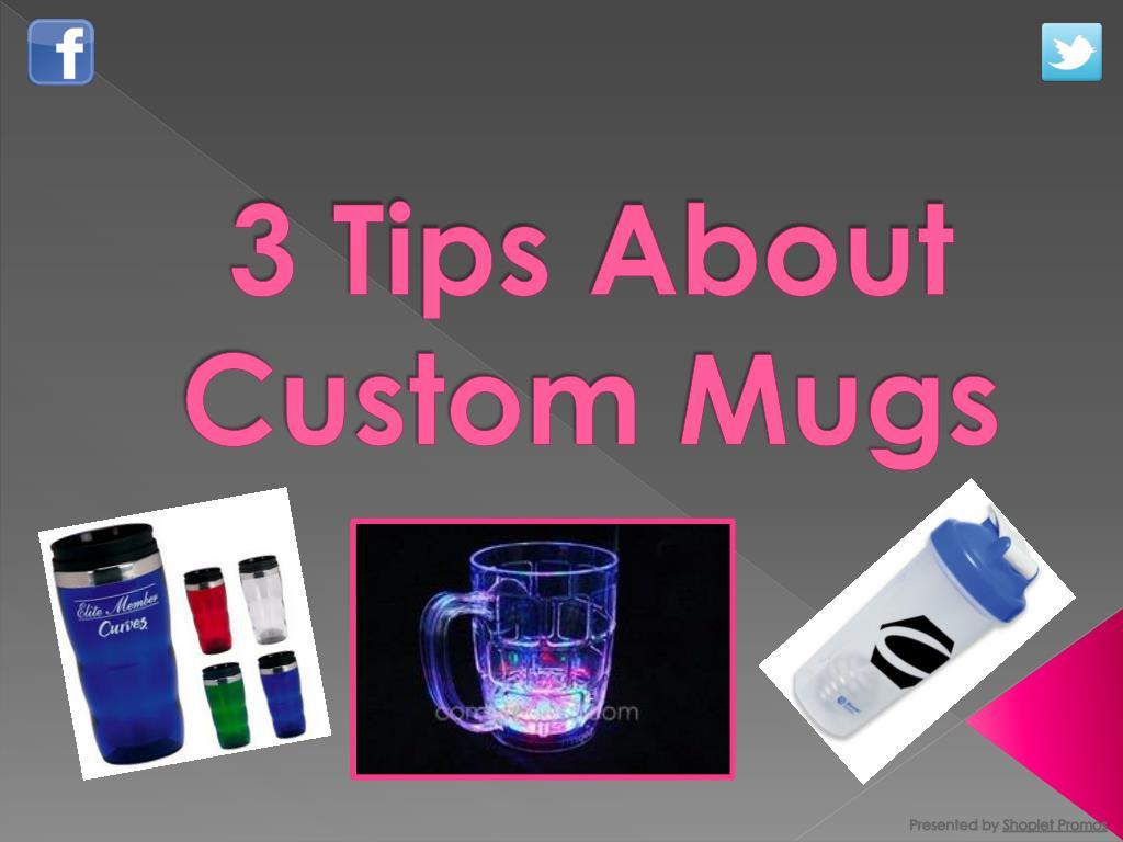 3 tips about custom mugs l.