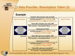 data provider resumption token 2
