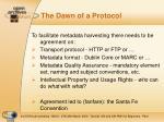 the dawn of a protocol