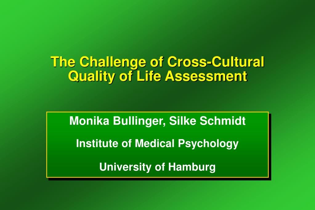 the challenge of cross cultural quality of life assessment l.
