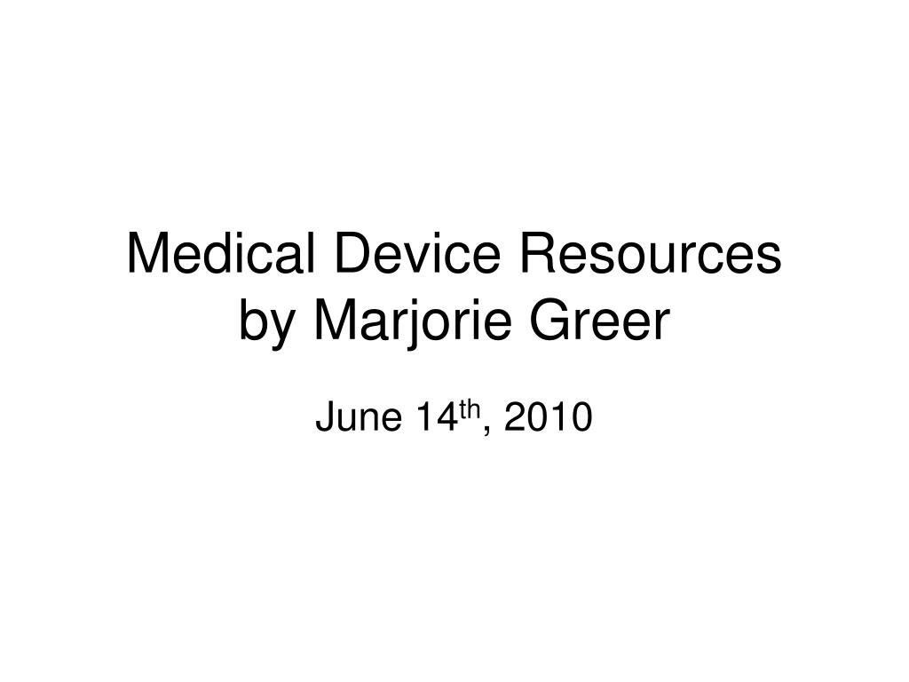 Medical Device Resources