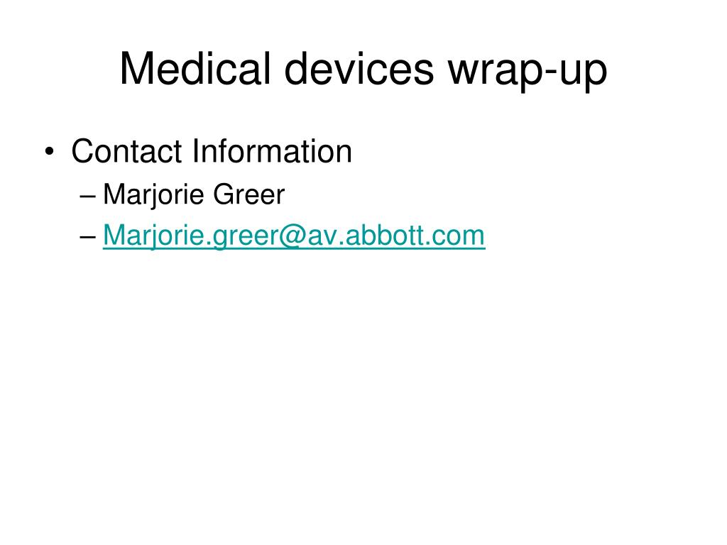 Medical devices wrap-up