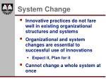 system change18