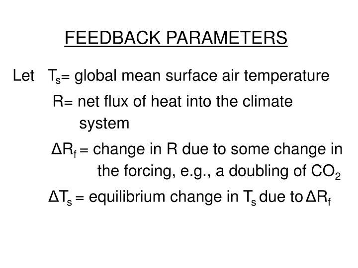 Feedback parameters