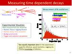 measuring time dependent decays17