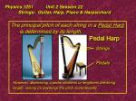physics 1251 unit 2 session 22 strings guitar harp piano harpsichord21