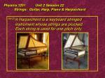 physics 1251 unit 2 session 22 strings guitar harp piano harpsichord23