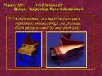 physics 1251 unit 2 session 22 strings guitar harp piano harpsichord24