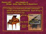 physics 1251 unit 2 session 22 strings guitar harp piano harpsichord31
