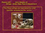 physics 1251 unit 2 session 22 strings guitar harp piano harpsichord33