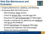 web site maintenance and evaluation