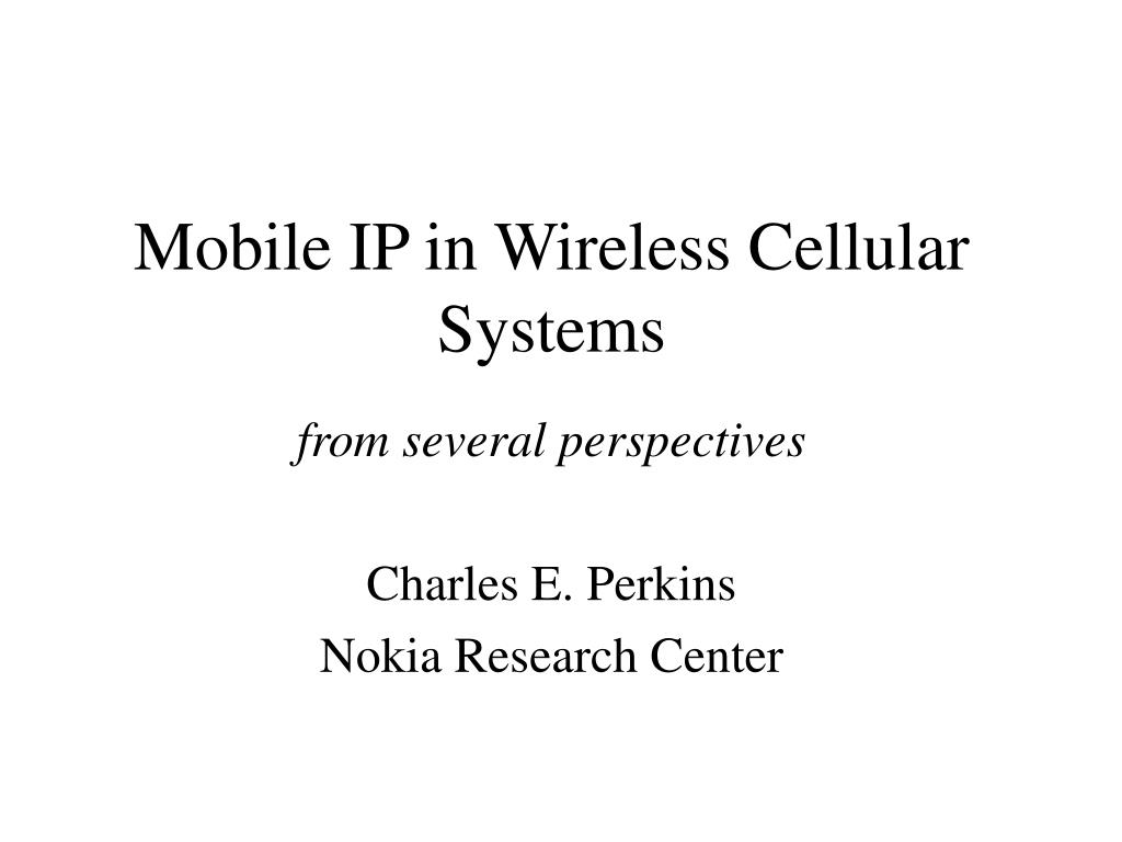 mobile ip in wireless cellular systems l.