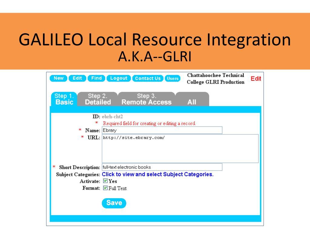 GALILEO Local Resource Integration