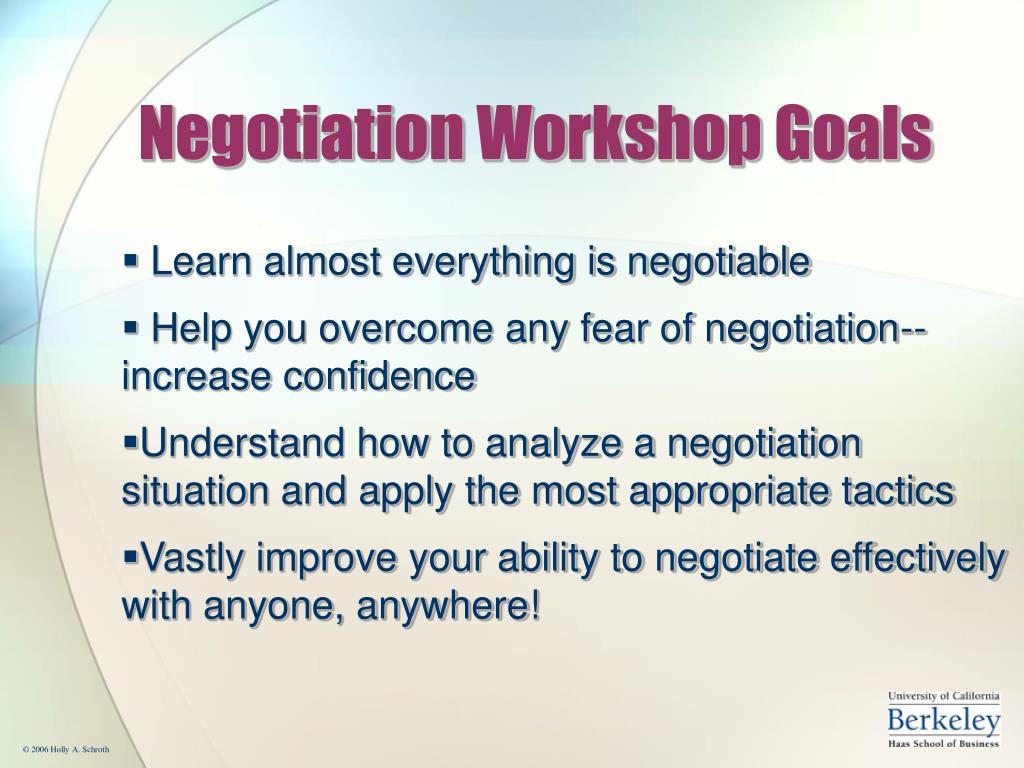 Negotiation Workshop Goals