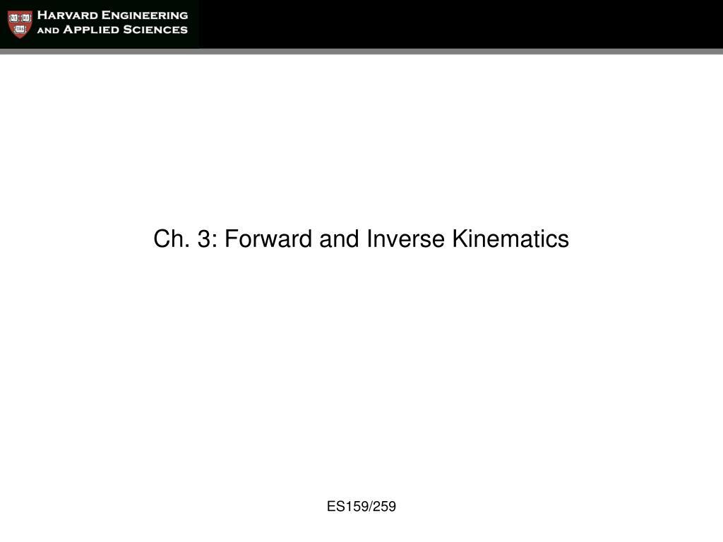 ch 3 forward and inverse kinematics l.