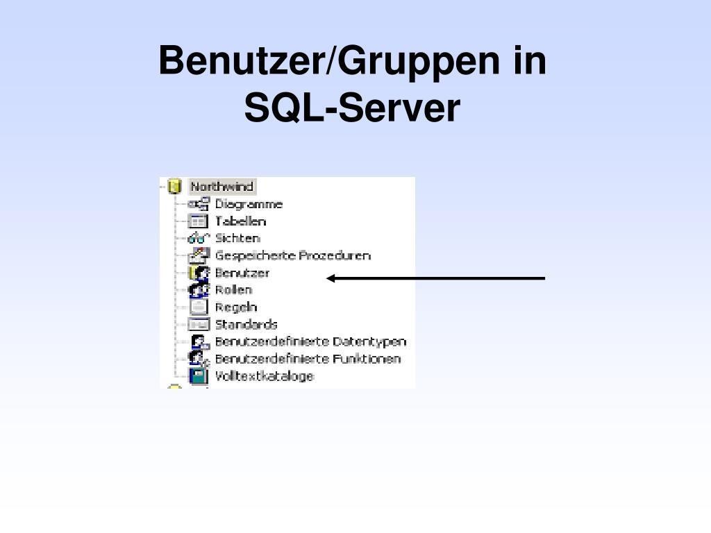 Benutzer/Gruppen in SQL-Server