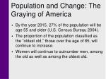 population and change the graying of america