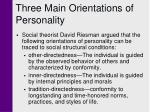 three main orientations of personality