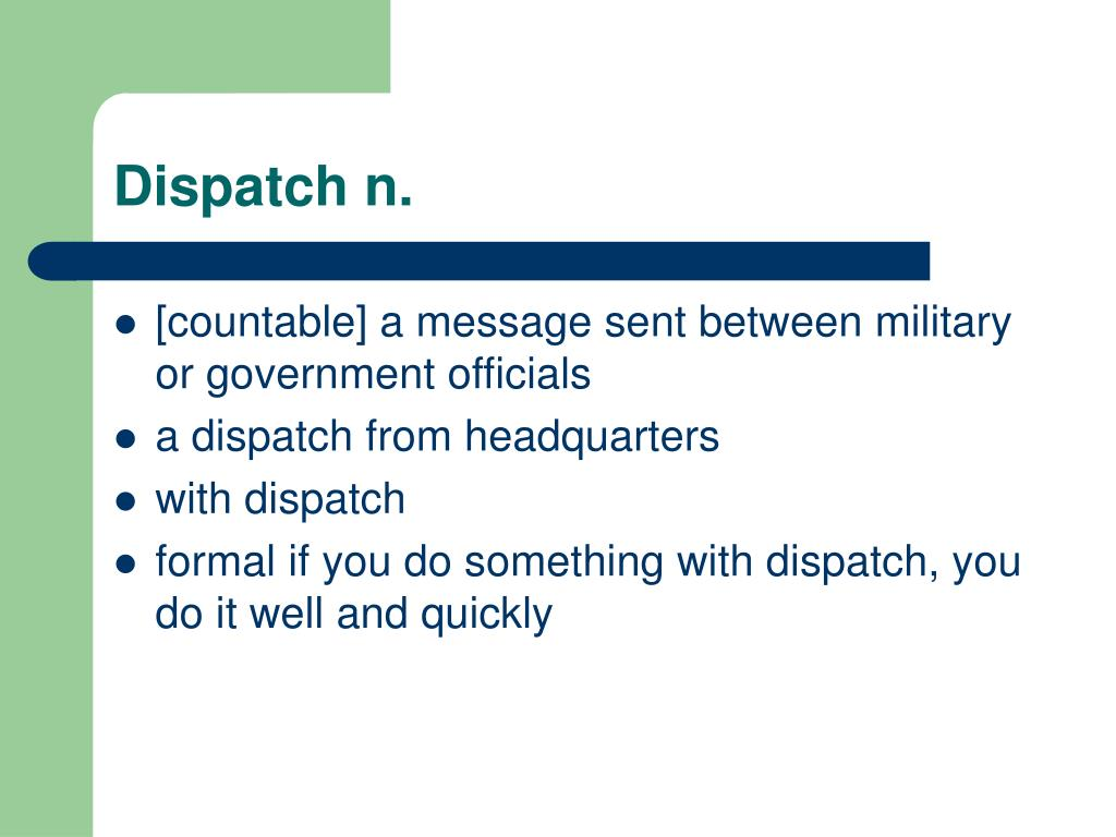 Dispatch n.