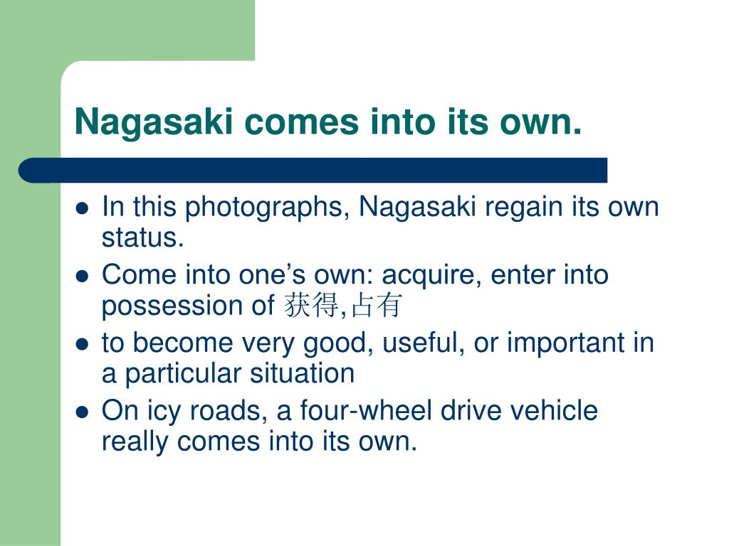 Nagasaki comes into its own.