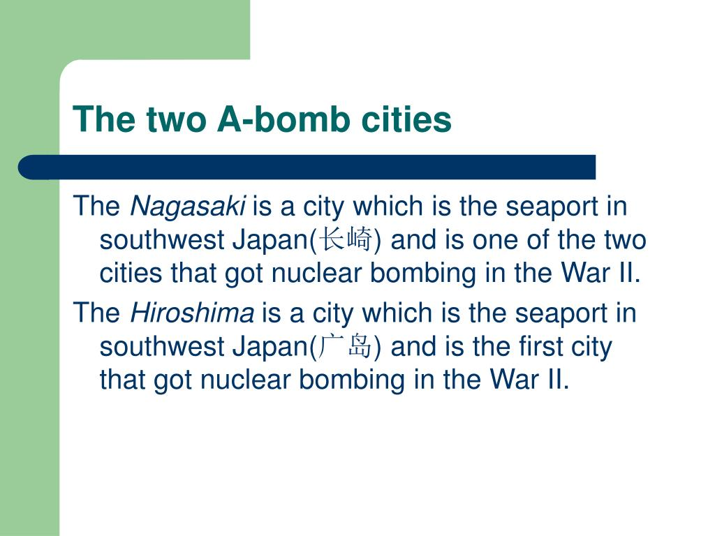 The two A-bomb cities