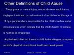 other definitions of child abuse