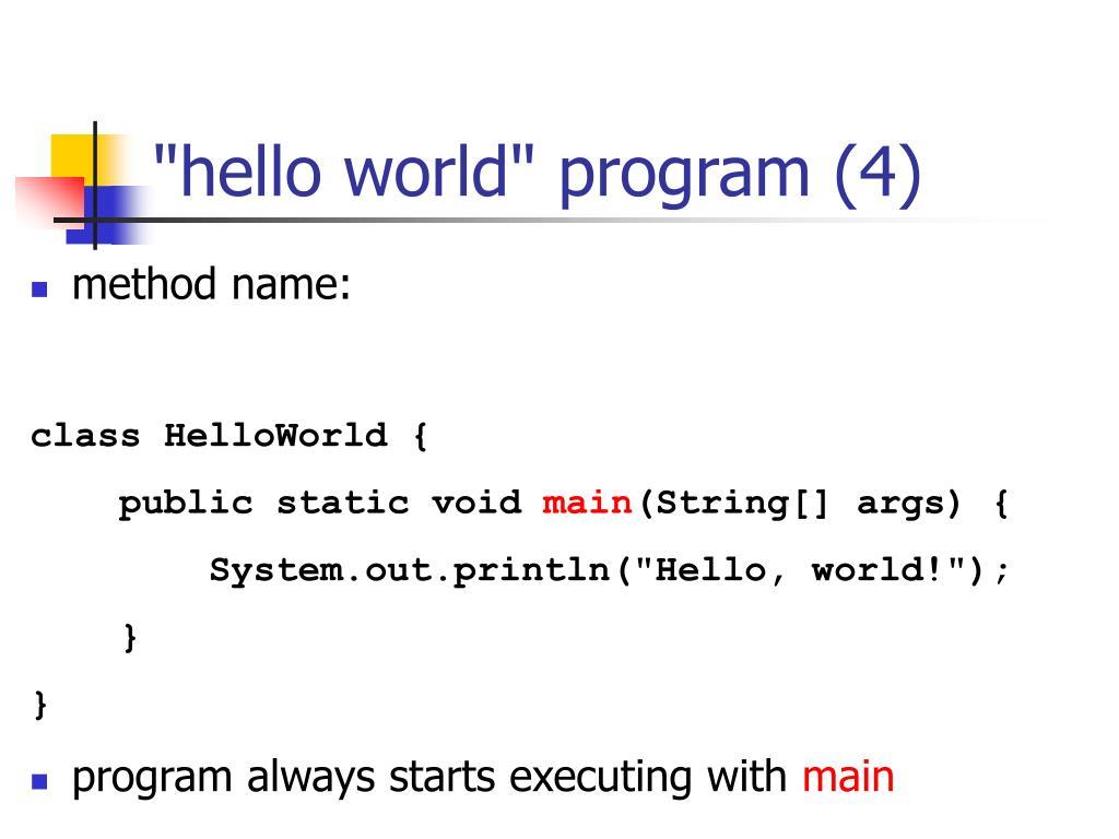 """hello world"" program (4)"