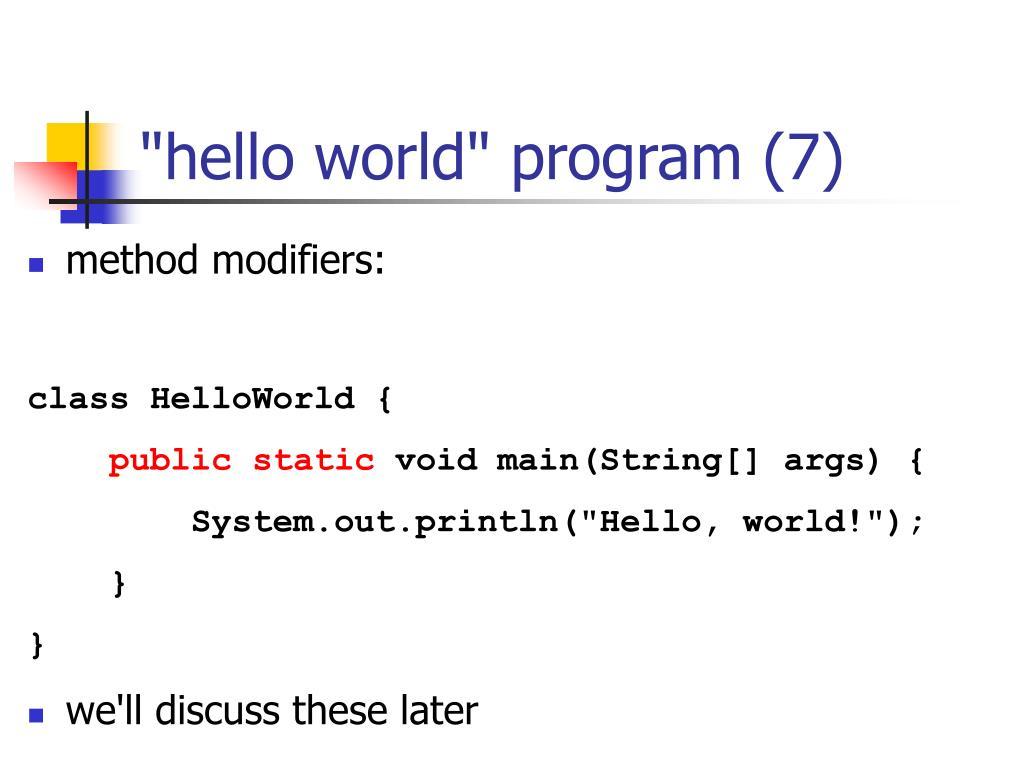 """hello world"" program (7)"