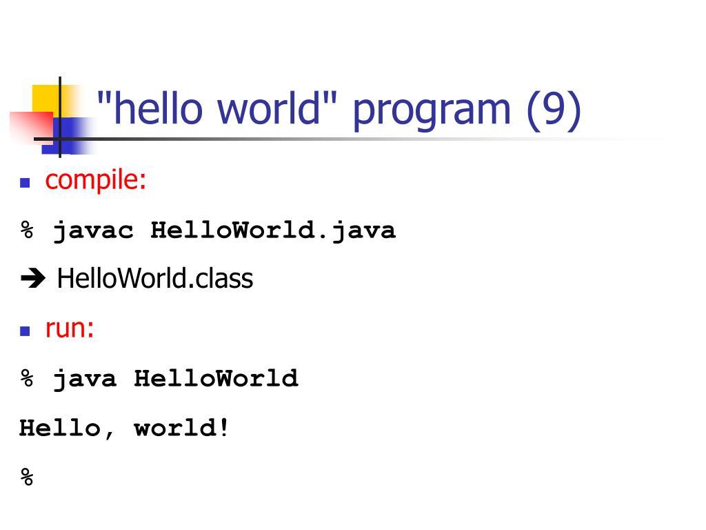"""hello world"" program (9)"
