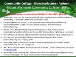 community college biomanufacturer partner mount wachusett community college bms