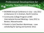 professional development for faculty teachers and students