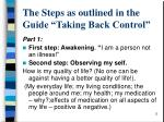 the steps as outlined in the guide taking back control